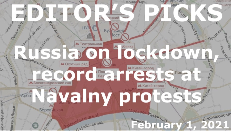 bne IntelliNews Editor's Picks --  Russia on lockdown, record number of arrests during weekend Navalny protests