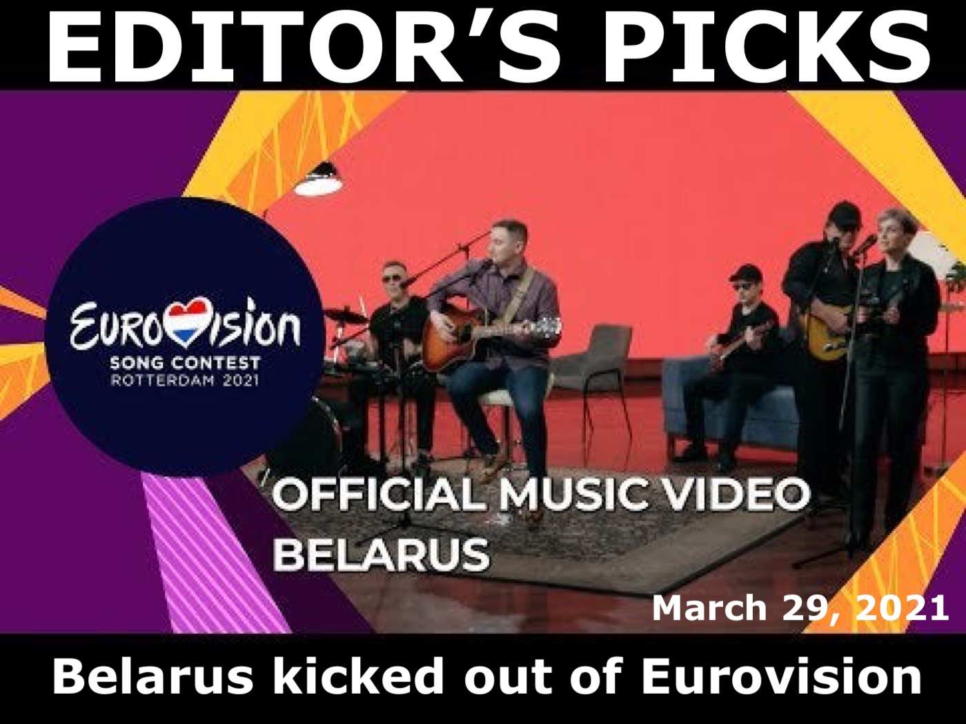 bne IntelliNews Editor's Picks --  Belarus disqualified from Eurovision Song Contest after submitting a second political song