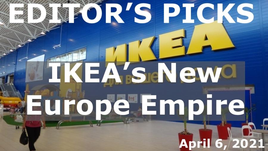 bne IntelliNews Editor's Picks --  IKEA's New Europe Empire