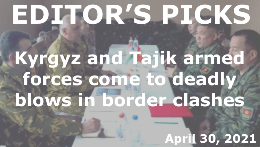 bne IntelliNews Editor's Picks --  Kyrgyz and Tajik citizens, armed forces come to deadly blows in border clashes