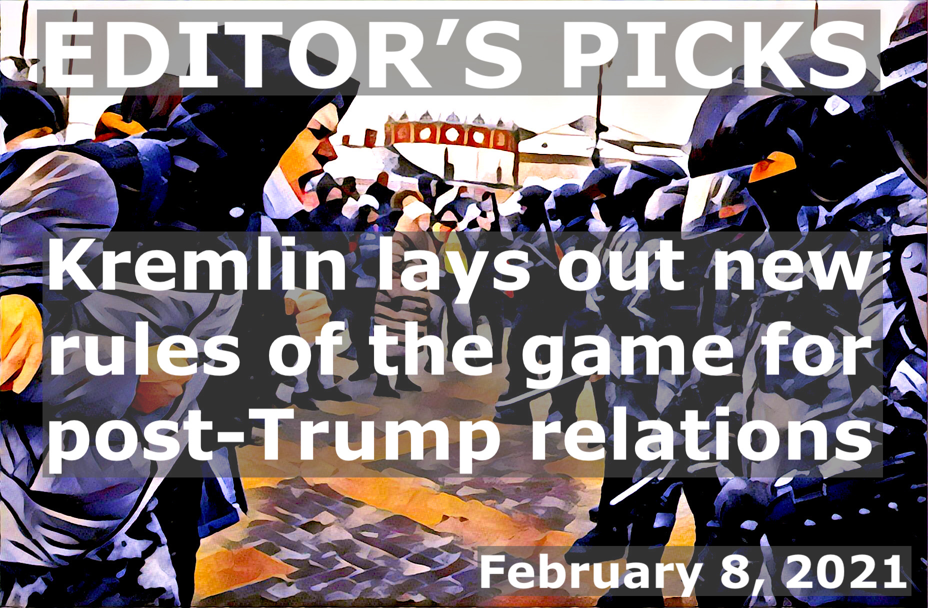 bne IntelliNews Editor's Picks --  Kremlin lays out new rules of the game for post-Trump relations