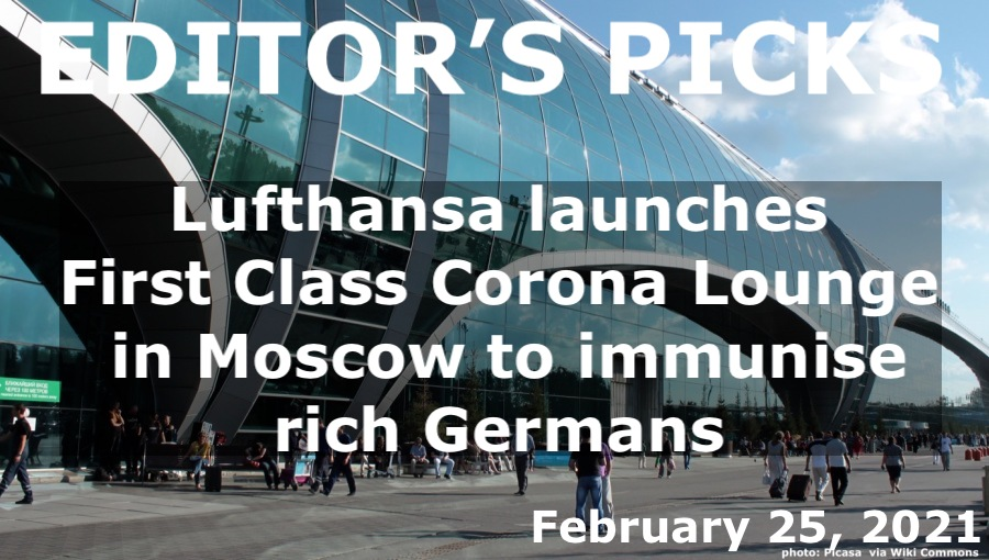 bne IntelliNews Editor's Picks --  Lufthansa to launch a First Class Corona Lounge in Moscow to immunise rich Germans