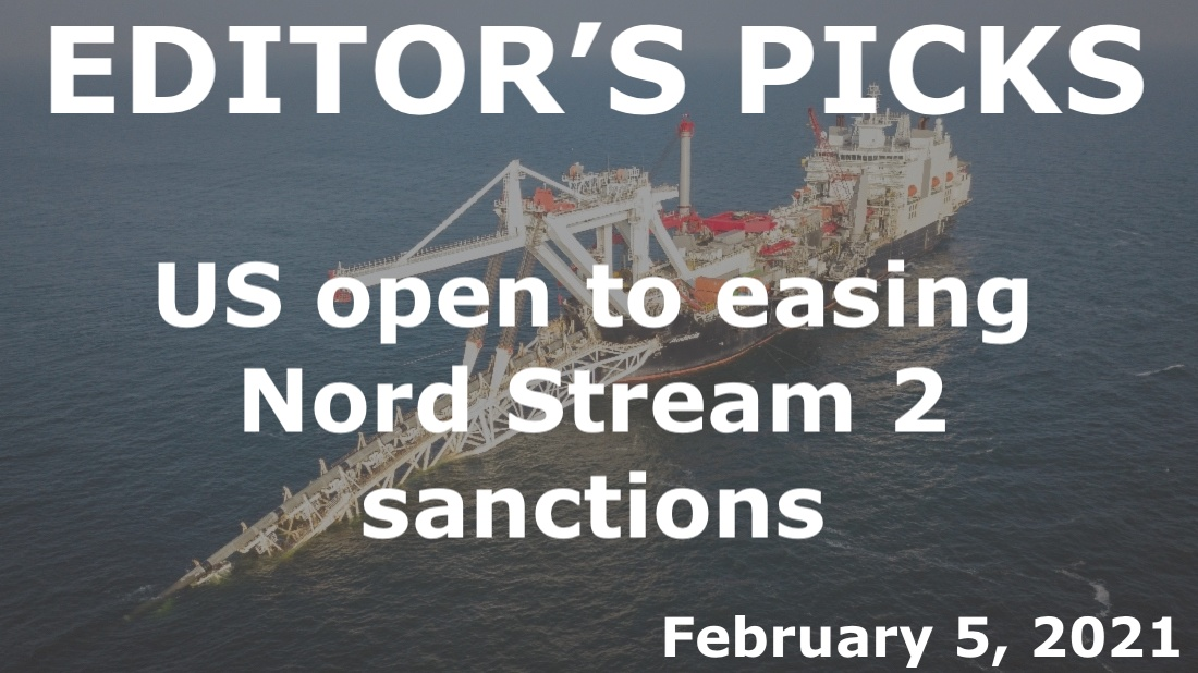 bne IntelliNews Editor's Picks --  US open to easing Nord Stream 2 sanctions