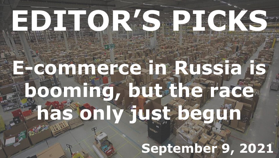 bne IntelliNews -- Editor's Picks -- E-commerce in Russia is booming, but the race has only just begun