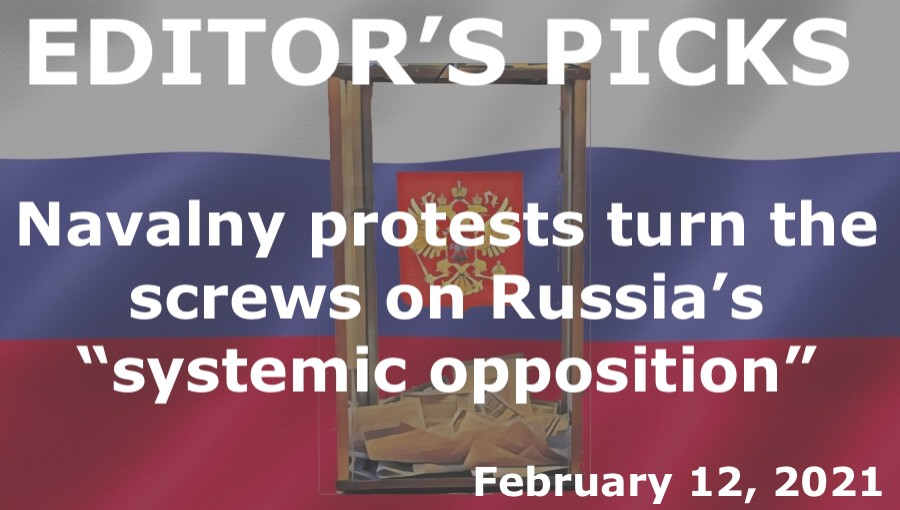 "bne IntelliNews Editor's Picks --  Navalny protests turn the screws on Russia's ""systemic opposition"" ahead of September's Duma elections"