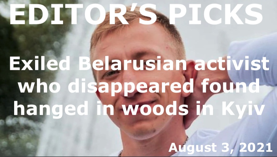 bne IntelliNews Editor's Picks – Exiled Belarusian House activist who disappeared found hanged in woods in Kyiv