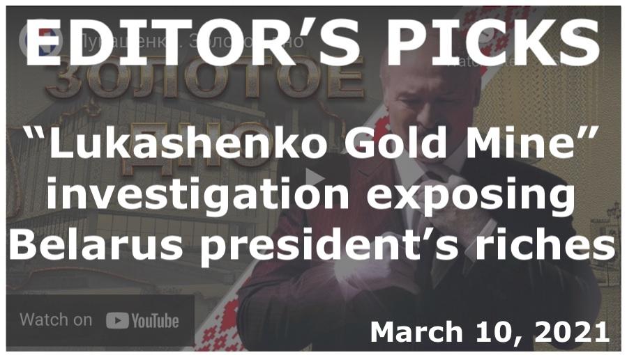 "bne IntelliNews Editor's Picks -- ""Lukashenko Gold Mine"" investigation exposing Belarus president's riches scores 2mn views in 24 hours"