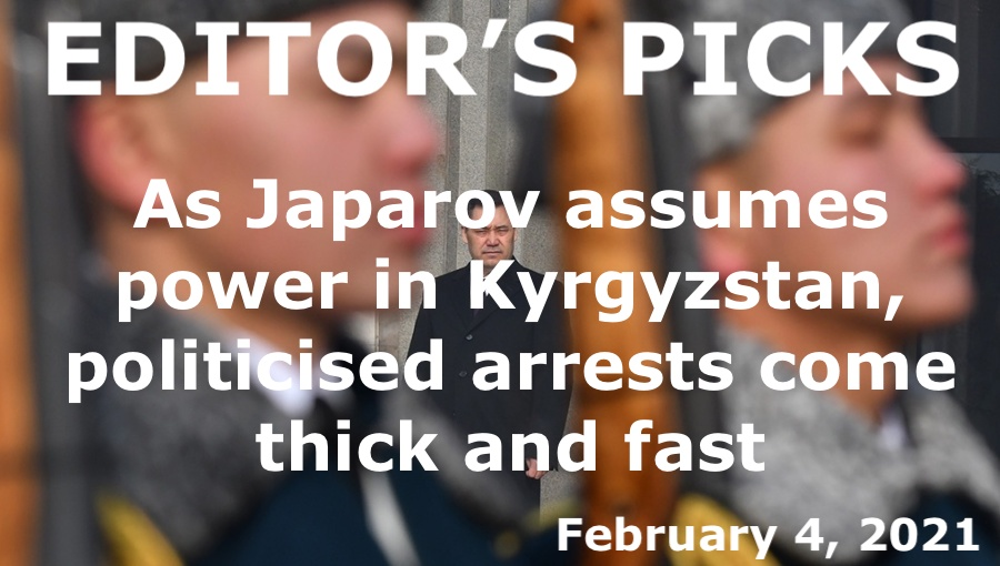 bne IntelliNews Editor's Picks --  Kyrgyzstan: As Japarov assumes power, politicised arrests come thick and fast