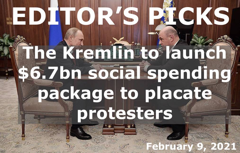 bne IntelliNews Editor's Picks -- The Kremlin to launch a $6.7bn social spending package to placate protesters