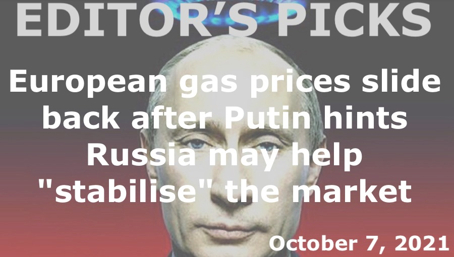 bne IntelliNews Editor's Picks --  European gas prices slide back after Putin hints Russia may help