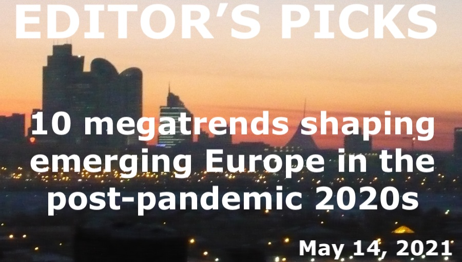 bne IntelliNews Editor's Picks -- 10 megatrends shaping emerging Europe in the post-pandemic 2020s