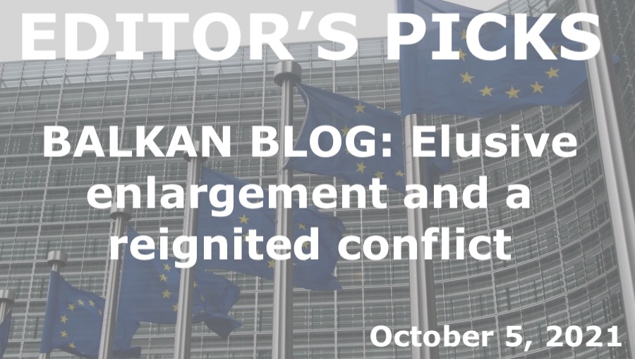bne IntelliNews Editor's Picks -- BALKAN BLOG: Elusive enlargement and a reignited conflict